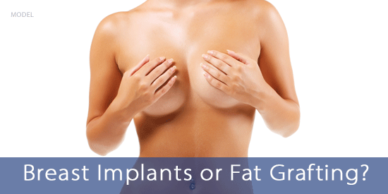 breast implant or fat grafting